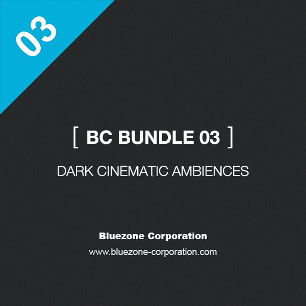 Bluezone BC Bundle 03 Dark Cinematic Ambiences