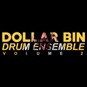 Dollar Bin Drum Ensemble Vol 2