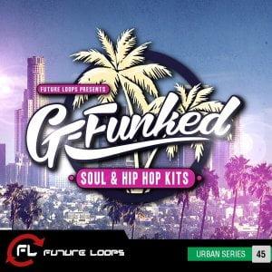 Future Loops G-Funked