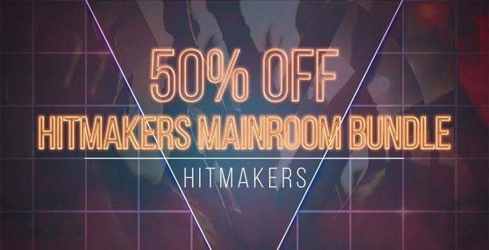 Hitmakers Mainroom Bundle