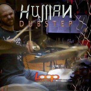 LoopSample Human Dubstep