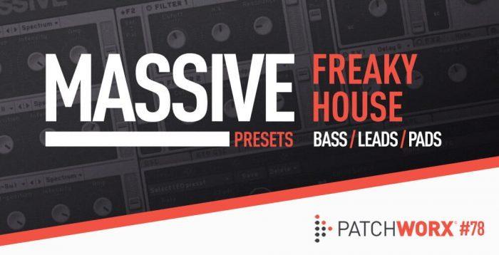 Loopmasters Freaky House Massive Presets