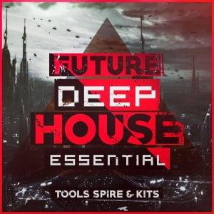 Mainroom Warehouse Future Deep House Essential Tools Spire & Kits