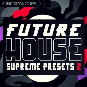 Reveal Sound Future House Supreme Presets 2