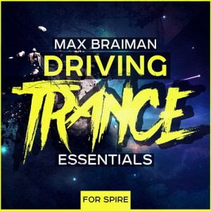 Trance Euphoria Max Brainman Driving Trance Essentials for Spire
