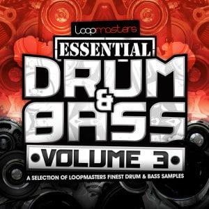 Loopmasters Essential Drum & Bass Vol 3