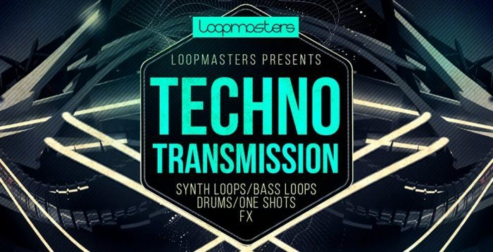 Loopmasters Techno Transmission