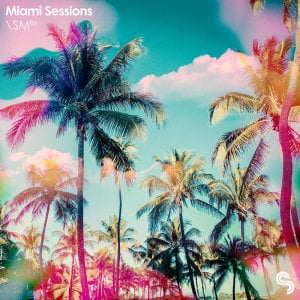 Sample Magic Miami Sessions
