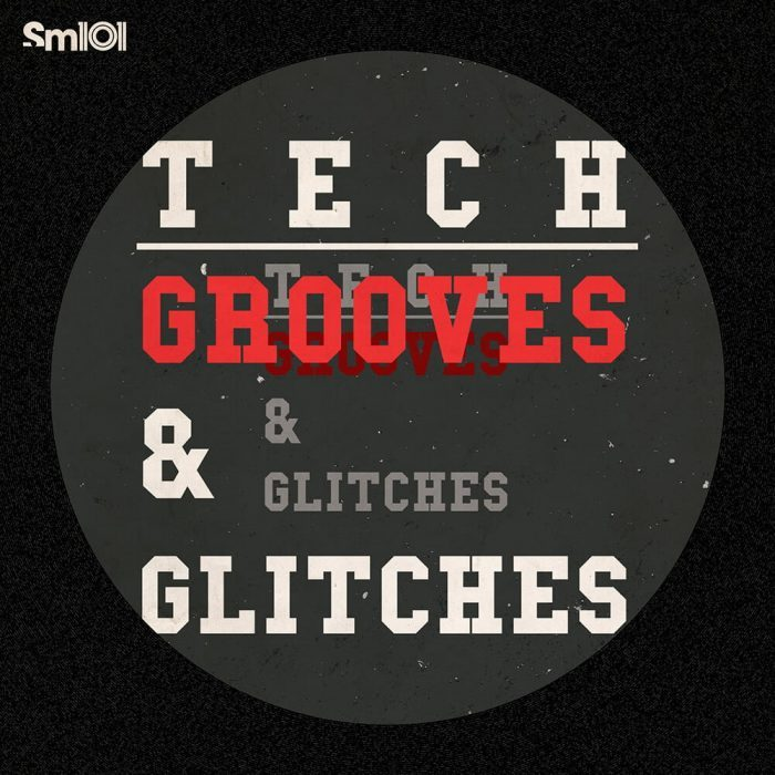 Sample Magic Tech Grooves & Glitches