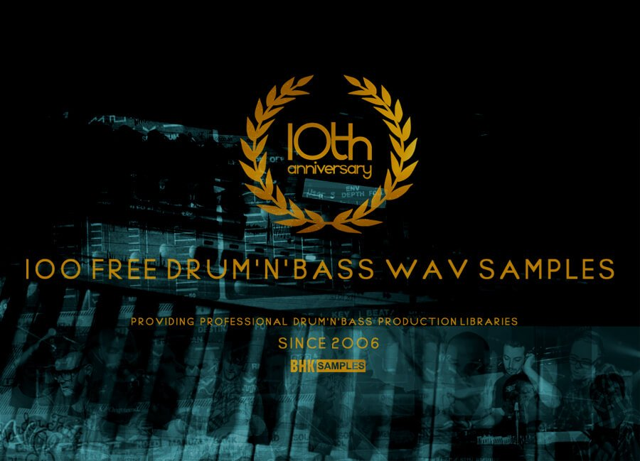 10th Anniversary 100 Free Drum 'n' Bass Samples