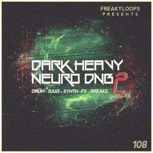 Freaky Loops Dark Heavy Neuro DnB Vol 2