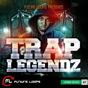 Future Loops Trap Legendz