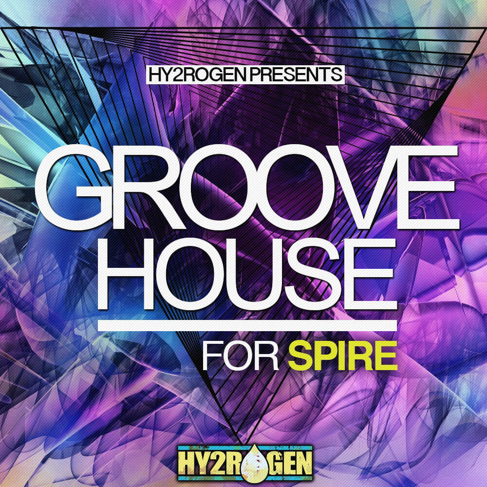 Hy2rogen groove house for spire at loopmasters for Groove house music