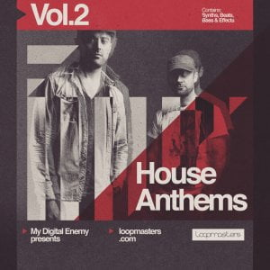 Loopmasters My Digital Enemy House Anthems Vol 2