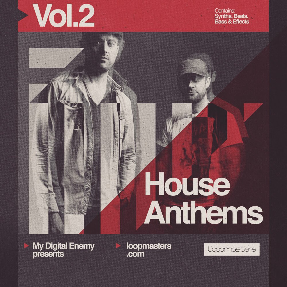 My digital enemy house anthems vol 2 at loopmasters for Best house anthems