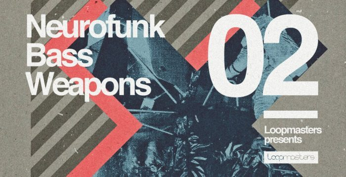 Loopmasters Neurofunk Bass Weapons Vol 2