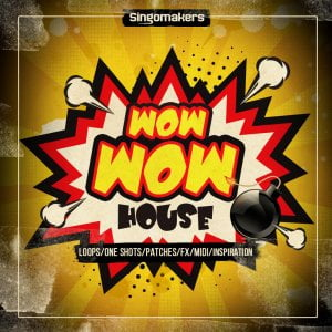 Singomakers Wow Wow House