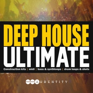 Audentity Deep Ultimate House