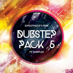 Ghosthack Dubstep Pack 5