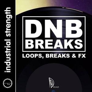 Industrial Strength Dread DNB Breaks