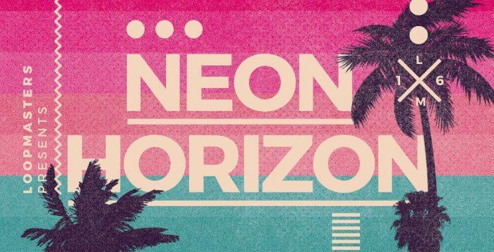 Loopmasters Neon Horizon