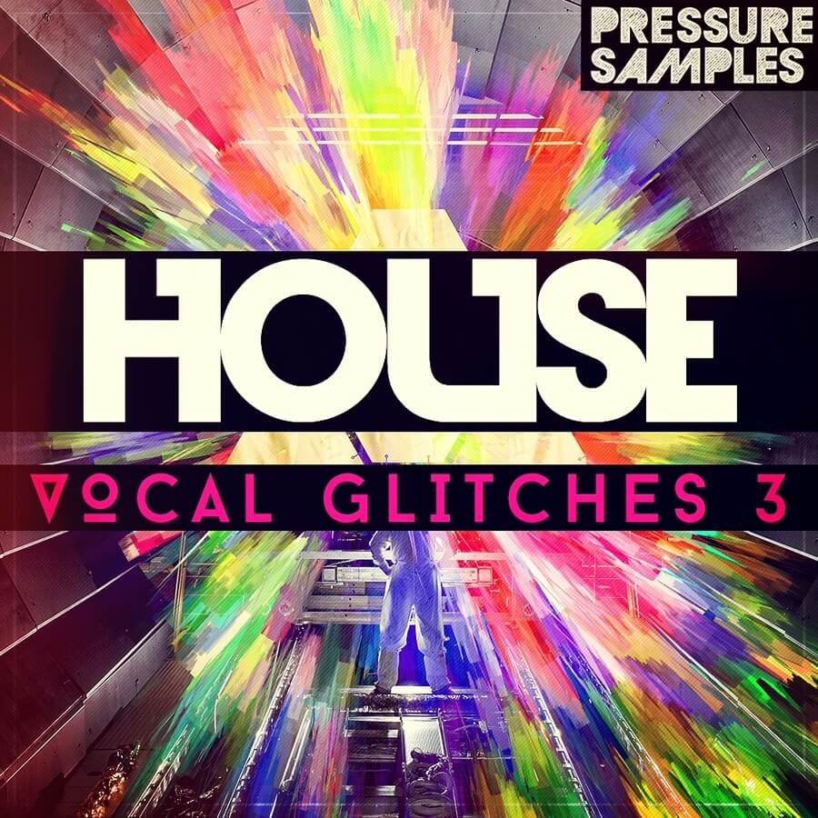 Pressure samples house vocal glitches 3 for Classic house vocal samples