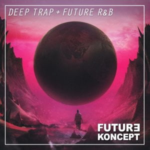 Prime Loops Deep Trap + Future R&B