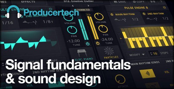 Producertech Signal fundamentals & sound design
