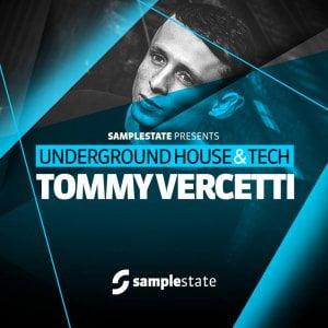 Samplestate Tommy Vercetti – Underground House & Tech