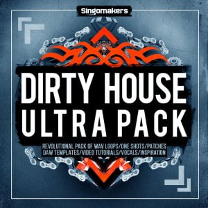 Singomakers Dirty House Ultra Pack