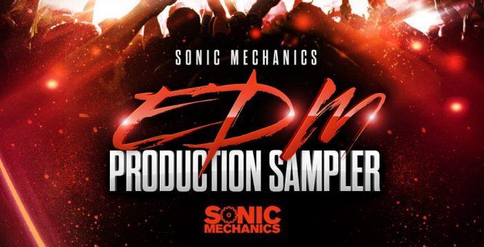 Sonic Mechanics EDM Production Sampler