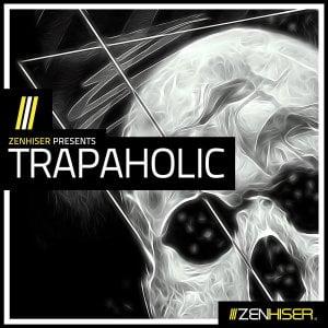 Zenhiser Trapaholic