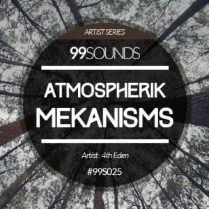 99Sounds Atmospherik Mekanisms