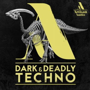 Artisan Audio Dark & Deadly Techno