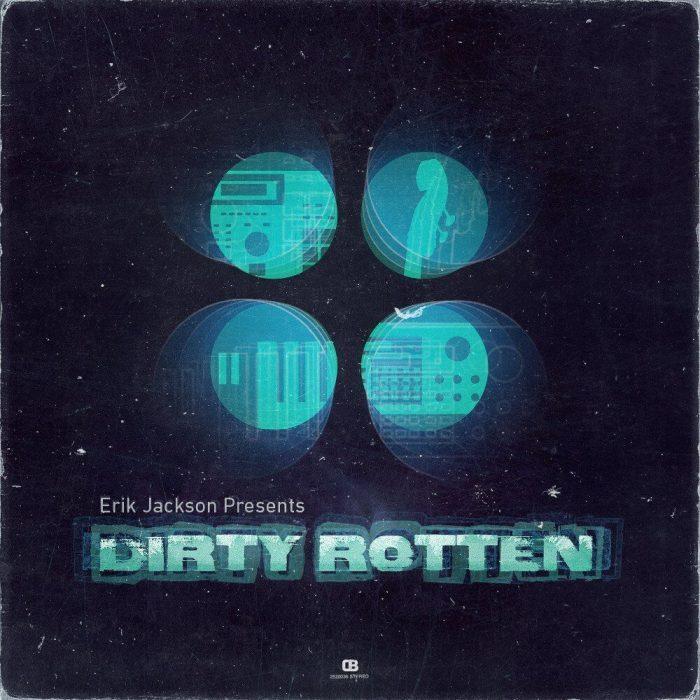 Erik Jackson Dirty Rotten