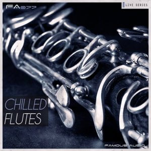 Famous Audio Chilled Flutes