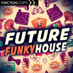 Future Loops Future Funky House