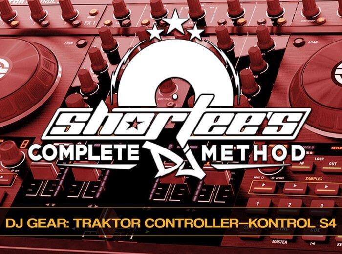 Groove3 Shortee's Complete DJ Method Traktor Kontrol S4