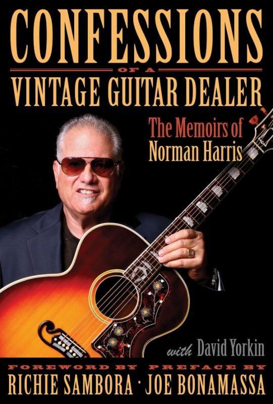 Hal Leonard Confessions of a vintage guitar dealer