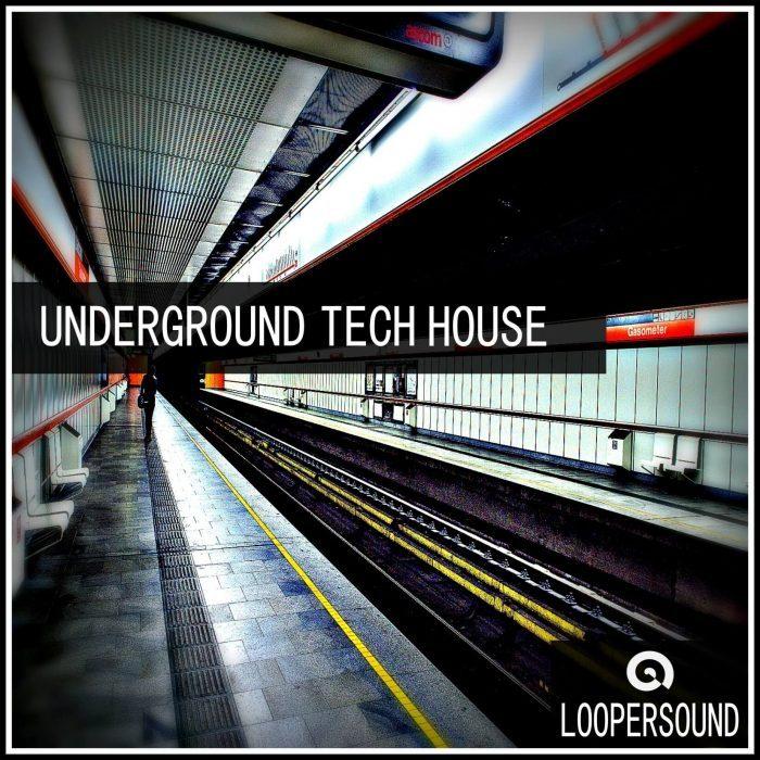 Loopersound - Underground Tech House