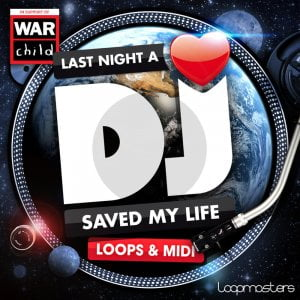 Loopmasters Last Night a DJ Saved My Life