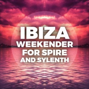 Mainroom Warehouse Ibiza Weekender For Spire and Sylenth