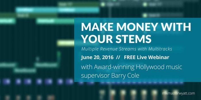 MixMaster Wyatt Academy Make Money with your stems