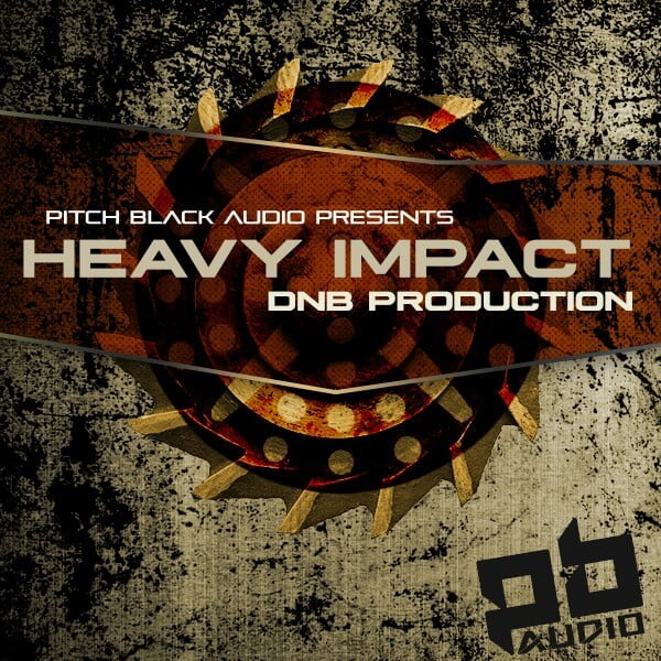 Pitch Black Audio Heavy Impact DNB Production