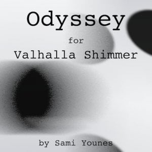 Sami Younes Odyessey for Valhalla Shimmer