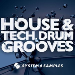 System 6 Samples House & Tech Drum Grooves