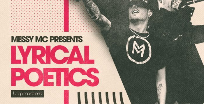 Loopmasters MC Messy Lyrical Poetics