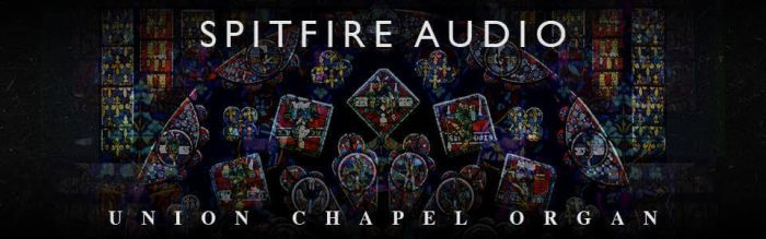 Spitfire Audio Union Chapel Organ