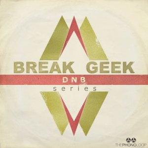 THEPHONOLOOP Break Geek DNB