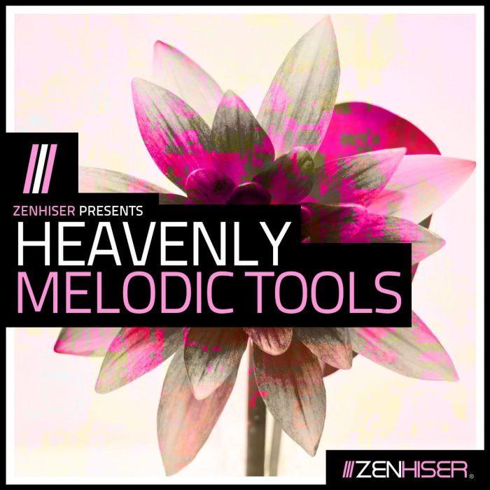 Zenhiser Heavenly Melodic Tools